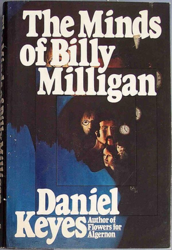Деніел Кіз – Множинні уми Біллі Міллігана