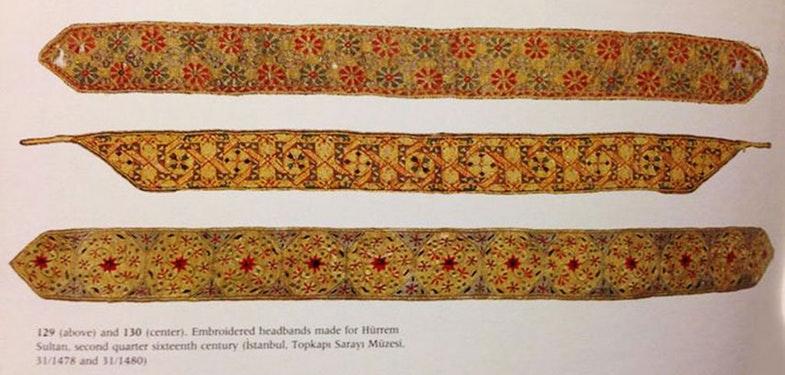 Вишиті головні убори-пов'язки для Хюррем-султан, другий квартал 16 століття. Джерело: Топкапи палац-музей, Стамбул